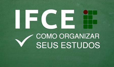 IFCE – Como organizar seus estudos