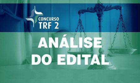 TRF 2 – Análise do edital