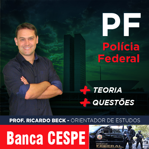 PF / CESPE  | Completo | INFORMÁTICA