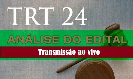 TRT 24 – Análise do edital