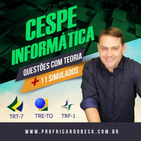 CESPE – Tribunais   Questões + Indicação Teórica