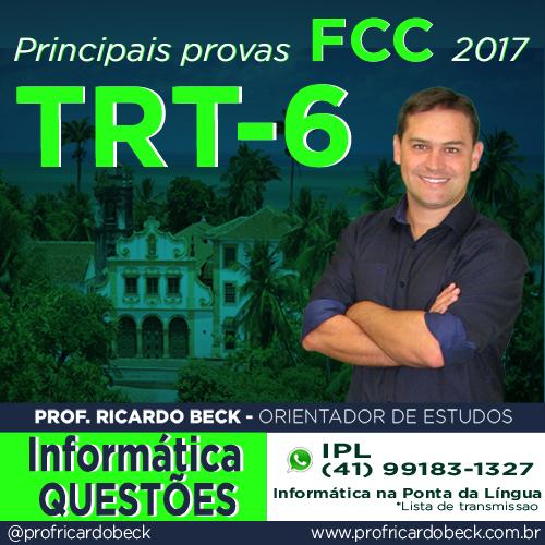 TRT-6 / FCC | Questões com Indicação Teórica