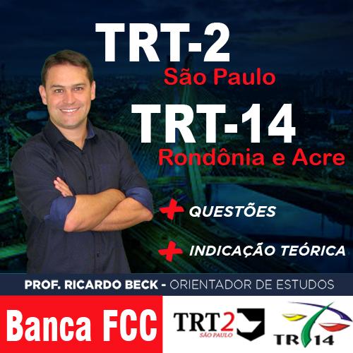 TRT-14 / FCC | Questões + indicação teórica | INFORMÁTICA