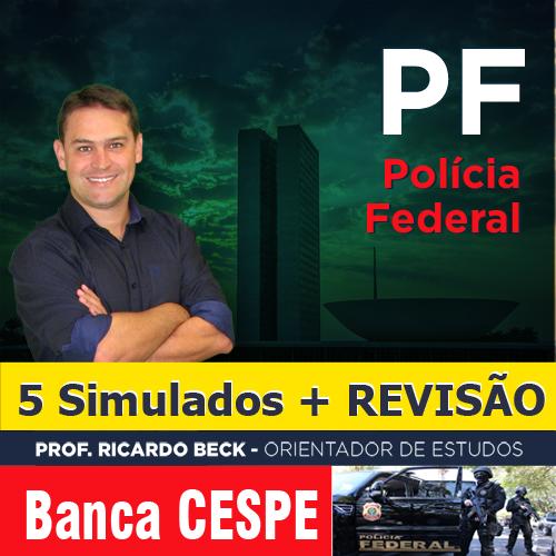 PF: Simulados + Revisão | CESPE