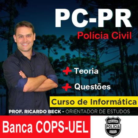 PC-PR / COPS-UEL | Teoria + Questões | INFORMÁTICA