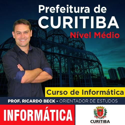 Prefeitura de Curitiba / UFPR | Fiscal e Agente Administrativo | INFORMÁTICA
