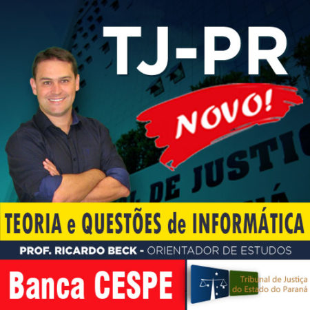 TJ-PR | CEBRASPE | Curso ONLINE | Teoria + Questões