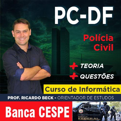 PC-DF / ESCRIVÃO || Curso de INFORMÁTICA