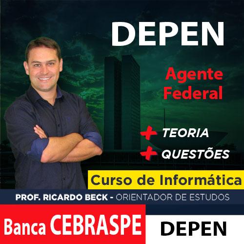 DEPEN / CEBRASPE | Teoria + Questões | INFORMÁTICA