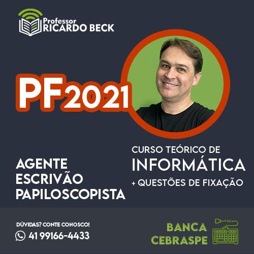 PF 2021  | Teoria + Questões | INFORMÁTICA | Cebraspe