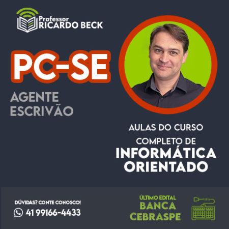 Curso Completo de Informática – Módulo: PC-SE | Banca CEBRASPE | Teoria + Questões