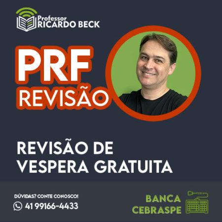 Revisão de Véspera – PRF – 2021