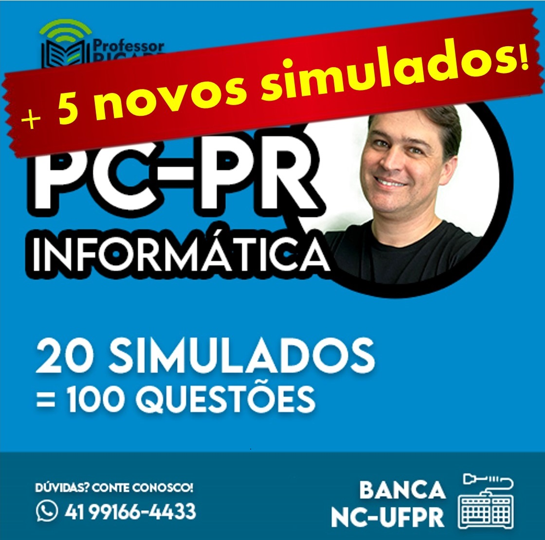 Revisão e Simulados || PC-PR || 25 provas de 5 questões | Banca NC-UFPR
