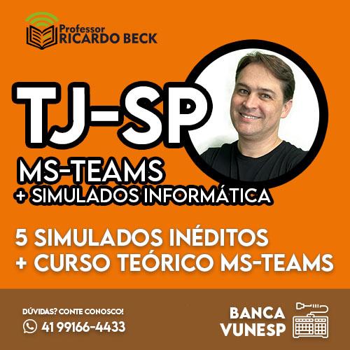 MS-TEAMS + Simulado de Informática    TJ-SP    Banca VUNESP